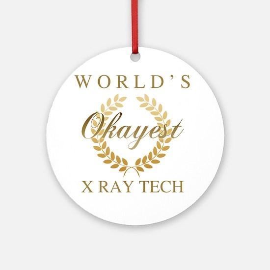 Unique X ray tech Round Ornament