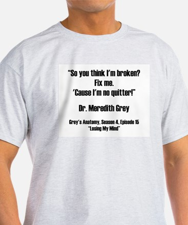 SO YOU THINK... T-Shirt