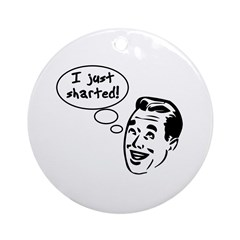 I just sharted Ornament (Round)
