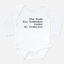 Duder Long Sleeve Infant Bodysuit