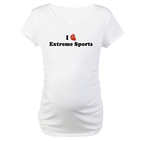 I (Heart) Extreme Sports Maternity T-Shirt