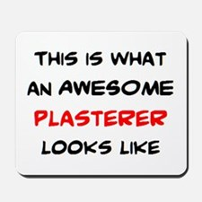 awesome plasterer Mousepad