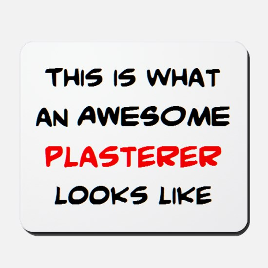 awesome plasterer Mousepad