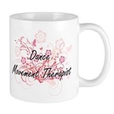 Dance Movement Therapist Artistic Job Design Mugs
