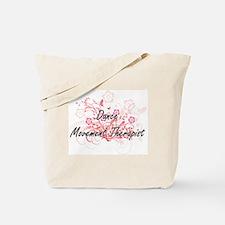 Dance Movement Therapist Artistic Job Des Tote Bag