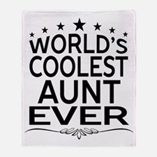 WORLD'S COOLEST AUNT EVER Throw Blanket
