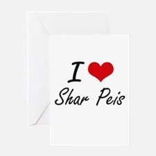 I love Shar Peis Greeting Cards