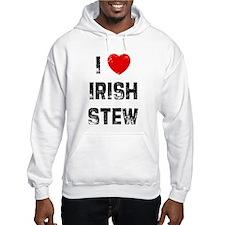 I * Irish Stew Hoodie