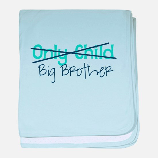 Only Child - Big Brother baby blanket