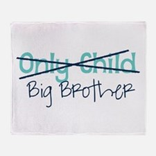 Only Child - Big Brother Throw Blanket