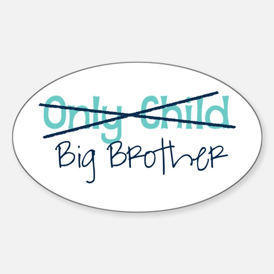 Only Child - Big Brother Decal