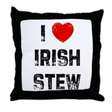I * Irish Stew Throw Pillow