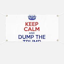 Keep Calm And Dump The Trump Banner