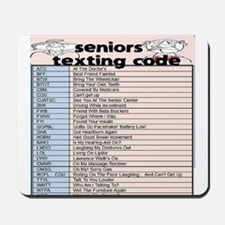 senior texting code Mousepad