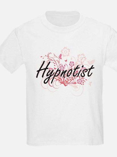 Hypnotist Artistic Job Design with Flowers T-Shirt