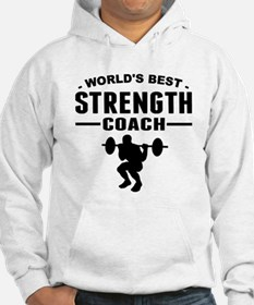 Worlds Best Strength Coach Hoodie