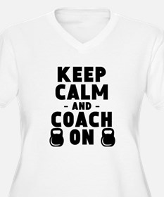 Keep Calm And Coach On Strength Plus Size T-Shirt