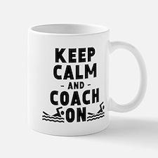 Keep Calm And Coach On Swimming Mugs