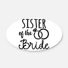 Sister of the Bride Oval Car Magnet