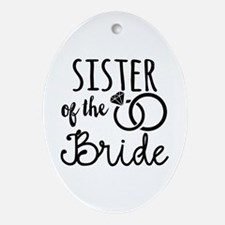 Sister of the Bride Oval Ornament