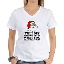 Funny Santa Tell me what you, What you rea T-Shirt