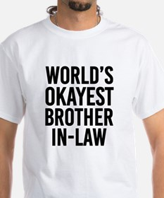 World's Okayest Brother in Law funny T-Shirt