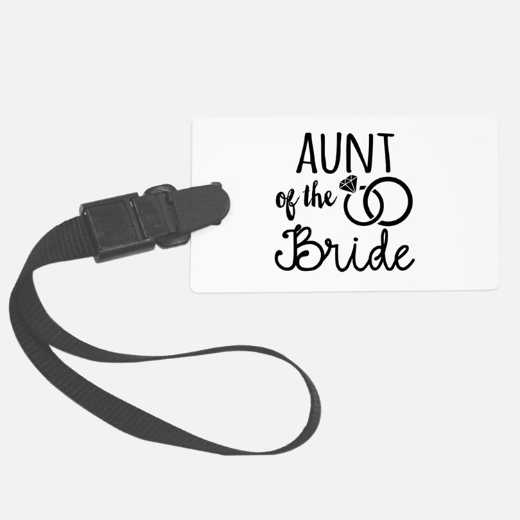 Aunt of the Bride Luggage Tag