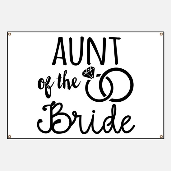 Aunt of the Bride Banner