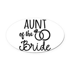 Aunt of the Bride Oval Car Magnet