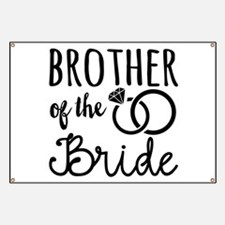 Brother of the Bride Banner