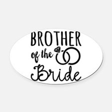 Brother of the Bride Oval Car Magnet