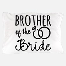 Brother of the Bride Pillow Case