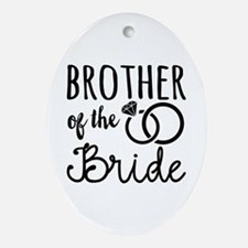brother of the bride Oval Ornament