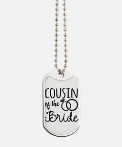 Cousin of the Bride Dog Tags