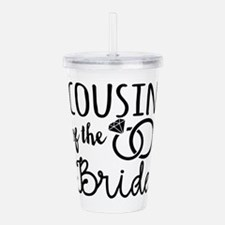 Cousin of the Bride Acrylic Double-wall Tumbler