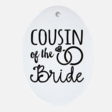 Cousin of the Bride Oval Ornament