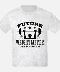 Future Weightlifter Like My Unc T-Shirt