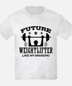 Future Weightlifter Like My Gra T-Shirt