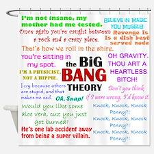 Big Bang Quotes Shower Curtain