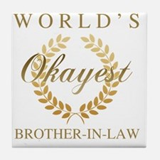 Cute Brother in law Tile Coaster