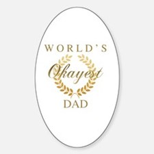 Unique Okayest Sticker (Oval)