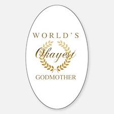 Cute Worlds best godmother Sticker (Oval)