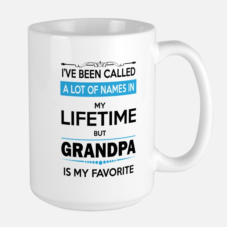 I VE BEEN CALLED GRANDPA -may favorite grandpa Mug
