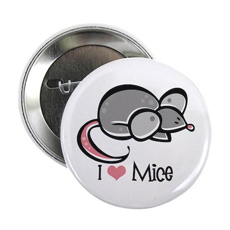 """I Love Mice 2.25"""" Button"""