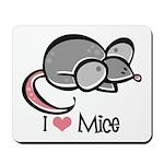I Love Mice Mousepad