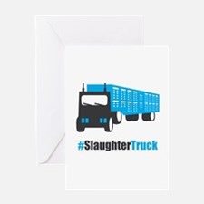 #SlaughterTruck Greeting Card
