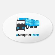 #SlaughterTruck Sticker (Oval)