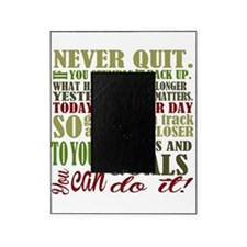 Never Quit Picture Frame