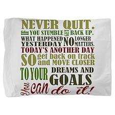 Never Quit Pillow Sham