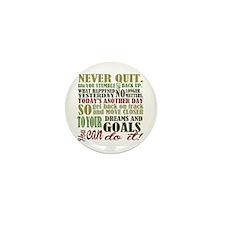 Never Quit Mini Button (100 pack)